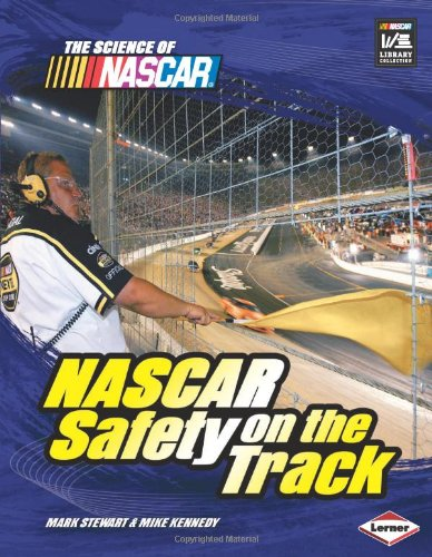 9780822587422: NASCAR Safety on the Track (The Science of Nascar)