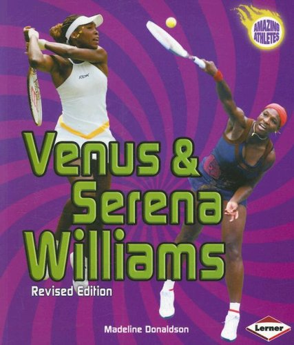9780822588573: Venus & Serena Williams (Amazing Athletes)