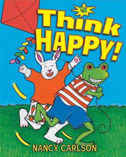 Think Happy!: Carlson, Nancy L.