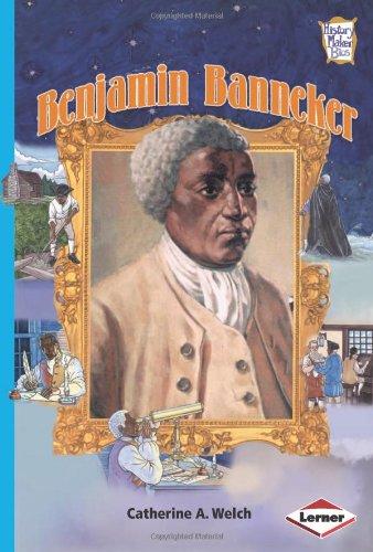 Benjamin Banneker (History Maker Bios (Lerner)): Catherine A. Welch