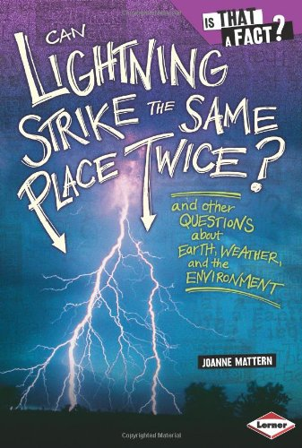 Can Lightning Strike the Same Place Twice?: Mattern, Joanne