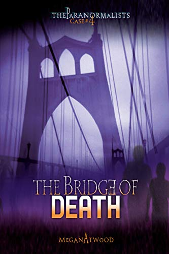 9780822590903: Case #04: The Bridge of Death (The Paranormalists, Case #4)