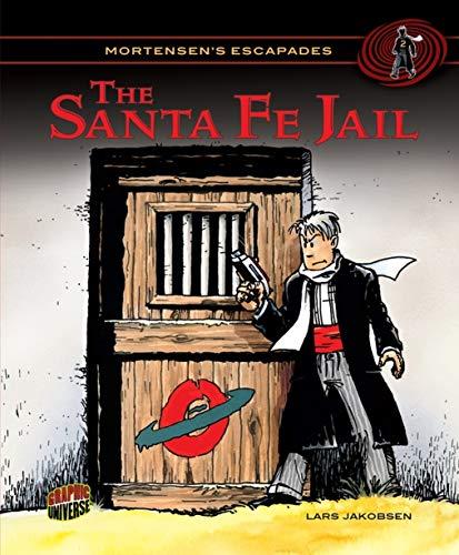 9780822594215: The Santa Fe Jail (Mortensen's Escapades)