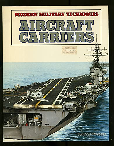 9780822595045: Aircraft Carriers (Modern Military Techniques)