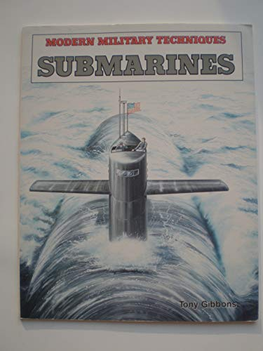 9780822595427: Submarines (Modern Military Techniques)