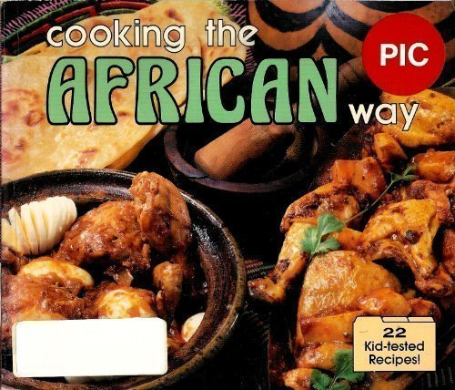 9780822595649: Cooking the African Way (Easy Menu Ethnic Cookbooks)