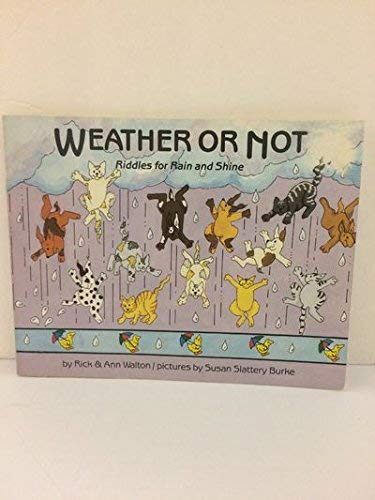 9780822595809: Weather or Not: Riddles About Rain and Shine