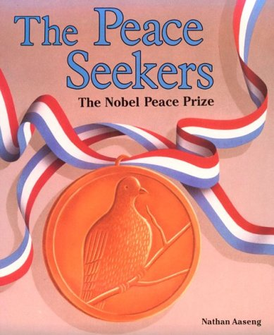 9780822596042: The Peace Seekers: The Nobel Peace Prize