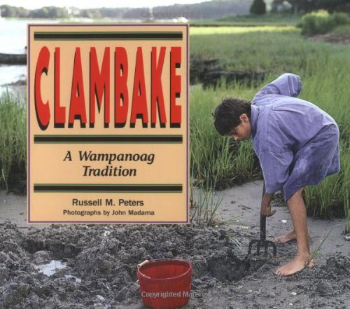 9780822596219: Clambake: A Wampanoag Tradition (We Are Still Here: Native Americans Today)