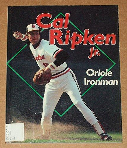 9780822596240: Cal Ripken, Jr.: Oriole Ironman (ACHIEVERS)