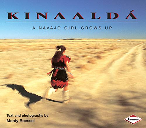 9780822596417: Kinaalda: A Navajo Girl Grows Up (We Are Still Here : Native Americans Today)