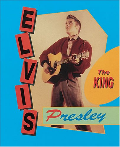 9780822596547: Elvis Presley: The King (Achievers)