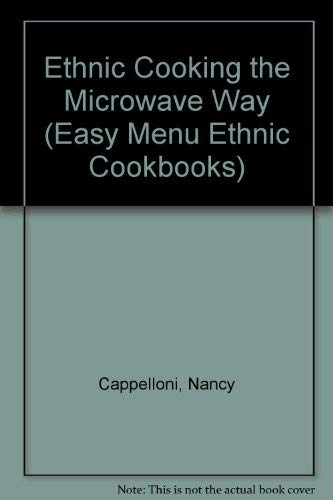 9780822596608: Ethnic Cooking the Microwave Way (Easy Menu Ethnic Cookbooks)