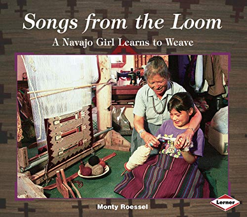 9780822597124: Songs from the Loom: A Navajo Girl Learns to Weave (We Are Still Here) (We Are Still Here : Native Americans Today)