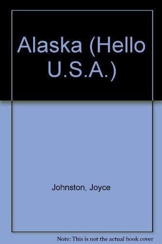 9780822597186: Alaska (Hello U.S.A.)