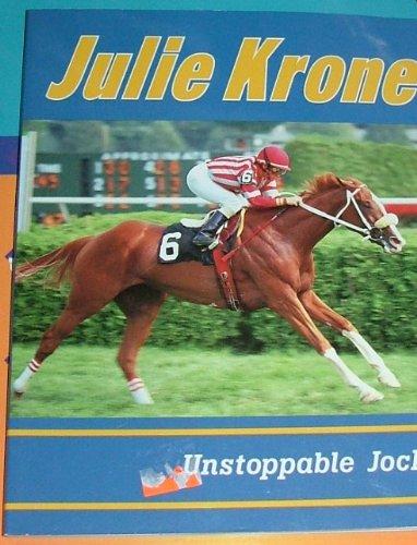 9780822597285: Julie Krone: Unstoppable Jockey (Achievers)