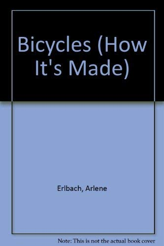 9780822597407: Bicycles (How It's Made)