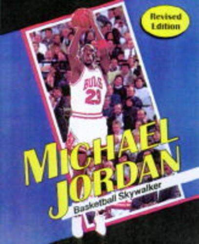 Michael Jordan: Basketball Skywalker (Sports Achievers Series): Thomas R. Raber