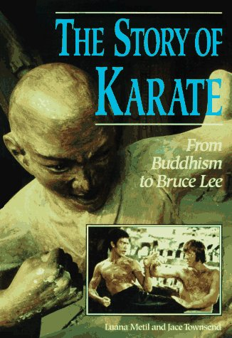 9780822597704: Story of Karate: From Buddhism to Bruce Lee (Lerner's Sports Legacy Series)