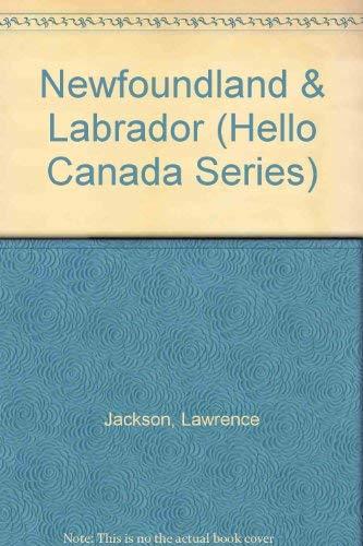 9780822597988: Newfoundland & Labrador (Hello Canada Series)