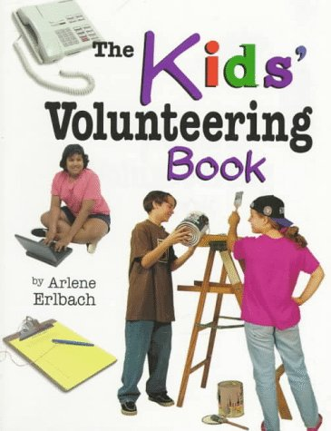 9780822598206: The Kids' Volunteering Book (Kids' Ventures)