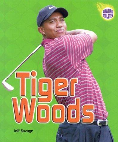 Tiger Woods (Amazing Athletes): Jeff Savage
