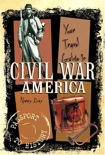 9780822599098: Your Travel Guide to Civil War America (Passport to History)