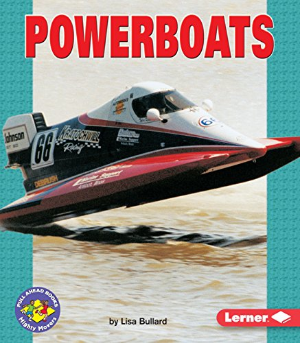 9780822599210: Powerboats: Pull Ahead Books - Mighty Movers (Pull Ahead Mighty Movers)
