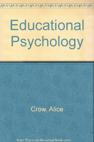 Educational psychology: Crow, Alice Von