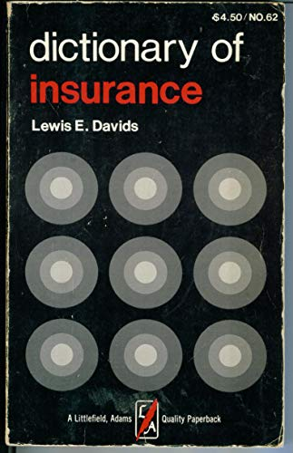 9780822600626: Dictionary of Insurance (A Littlefield, Adams quality paperback ; 62)