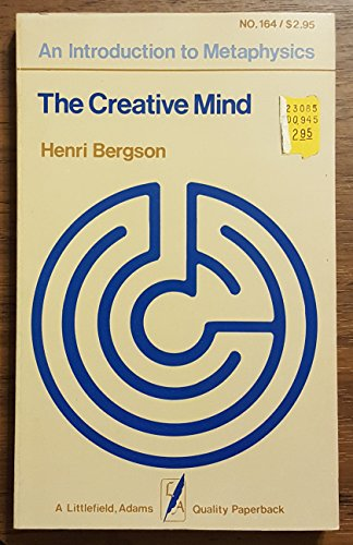 9780822601647: The Creative Mind: An Introduction to Metaphysics (Quality Paperback: No. 164)
