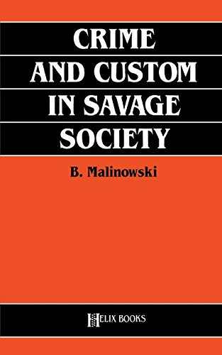 9780822602101: Crime and Custom in Savage Society