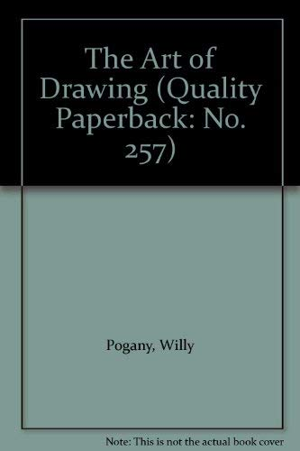 9780822602576: The Art of Drawing (Quality Paperback: No. 257)