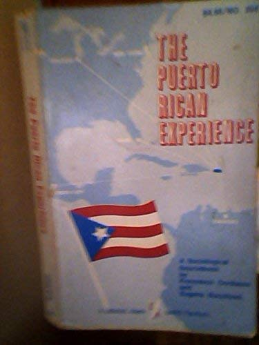 9780822602590: The Puerto Rican Experience: A Sociological Sourcebook