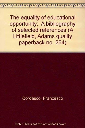 9780822602644: The equality of educational opportunity;: A bibliography of selected referenc...