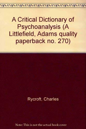 9780822602705: A Critical Dictionary of Psychoanalysis (A Littlefield, Adams quality paperback no. 270)