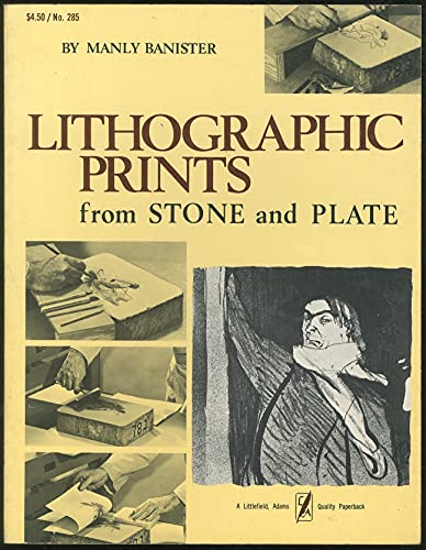 Lithographic Prints from Stone and Plate