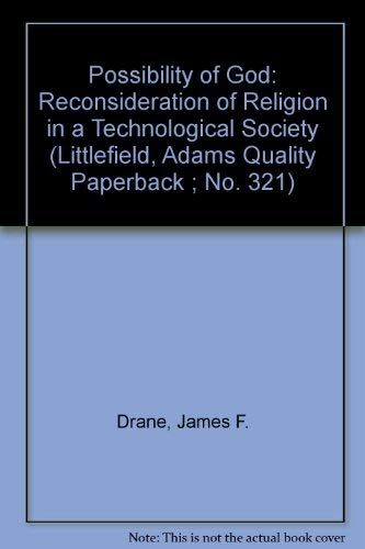 9780822603214: The Possibility of God: A Reconsideration of Religion in a Technological Society (Littlefield, Adams Quality Paperback ; No. 321)