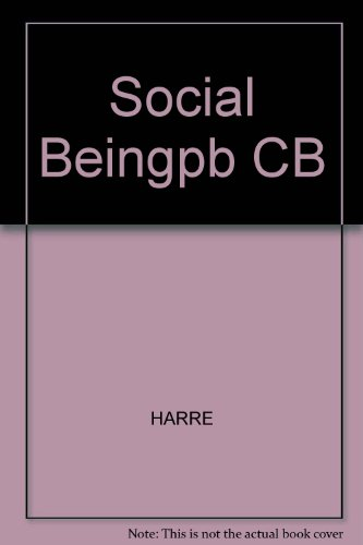 9780822603597: Social Being: A Theory for Social Psychology (A Littlefield, Adams quality paperback ; no. 359)