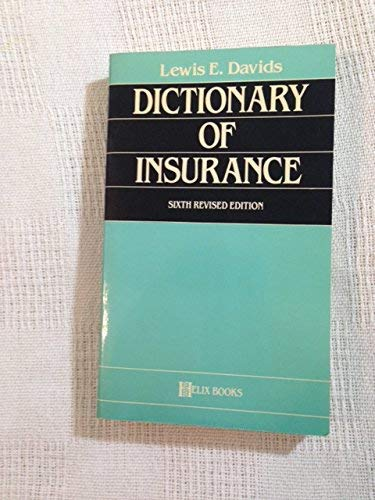 9780822603818: Dictionary of Insurance