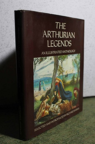 9780822606000: The Arthurian Legends: v. 600: An Illustrated Anthology (The Arthurian Legends: An Illustrated Anthology)