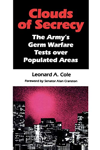 9780822630012: Clouds of Secrecy: The Army's Germ Warfare Tests Over Populated Areas