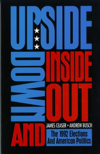 9780822630234: Upside Down and Inside Out: The 1992 Elections and American Politics