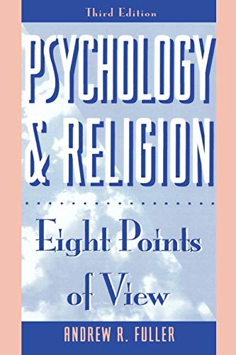 Psychology and Religion: Eight Points of View: Andrew R. Fuller