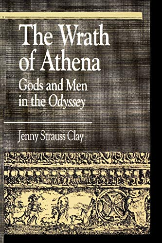 9780822630692: The Wrath of Athena: Gods and Men in the