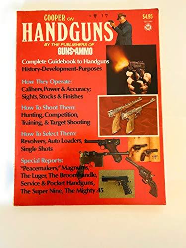 9780822700678: Cooper on Handguns: Complete Guidebook to Handguns