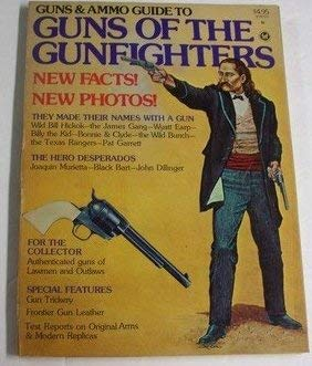 9780822700951: Guns & Ammo Guide to Guns of The Gunfighters