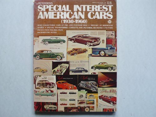 Petersen s Special Interest American Cars (1930-1960)