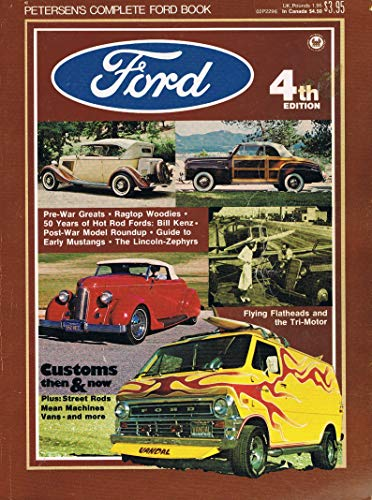 PETERSEN'S COMPLETE FORD BOOK, 4th Edition.: Murray, Spence - Editor
