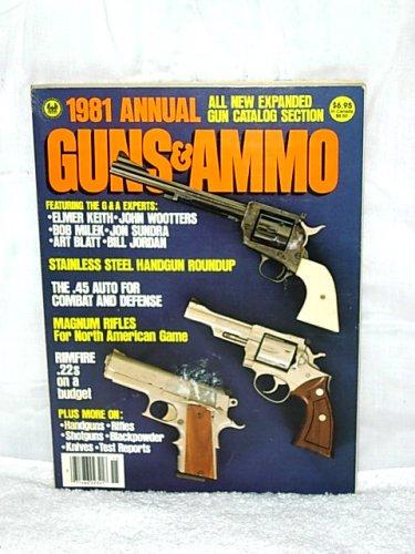 Guns & Ammo 1981 Annual: Craig Managing Editor Boddington